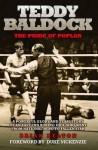 Teddy Baldock: The Pride of Poplar - Belton, Brian Belton