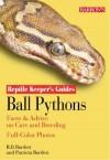 Ball Pythons Ball Pythons - Richard D. Bartlett, Patricia P. Bartlett