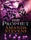 The Prophet (The Graveyard Queen Series - Book 3) - Amanda Stevens