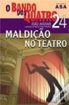 Maldição no Teatro - João Aguiar