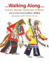 Walking Along: Plains Indian Trickster Stories - Paul Goble