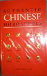 Authentic Chinese Horoscope - Kwok Man-ho, Martin Palmer, Joanne O'Brien