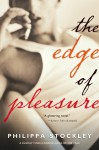 The Edge of Pleasure - Philippa Stockley