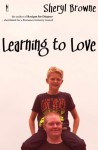 Learning to Love - Sheryl Browne