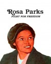Rosa Parks: Fight for Freedom - Keith Brandt, Gershom Griffith