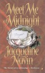 Meet Me at Midnight - Jacqueline Navin