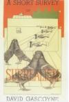 A Short Survey Of Surrealism - David Gascoyne
