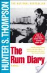 The Rum Diary: A Novel - Hunter S. Thompson