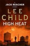 High Heat (Jack Reacher, #17.5) - Lee Child