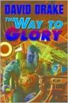 The Way to Glory (RCN Series #4) - David Drake