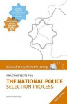 Practice Tests For The National Police Selection Process (Succeed At Psychometric Testing) - Bernice Walmsley