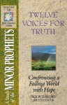 The Spirit-Filled Life Bible Discovery Series: B14-Twelve Voices for Truth - Jack Hayford