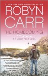 The Homecoming - Robyn Carr