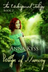 Wings of Memory - Anna Kyss