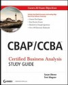 Cbap / Ccba Certified Business Analysis Study Guide - Susan Weese, Terri Wagner