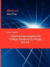 Exam Prep for Intermediate Algebra for College Students by Angel, 6th Ed - Angel