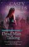 Dead Man Talking - Casey Daniels