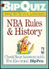 Bipquiz: Nba Rules & History : 100 Questions & Answers (Bipquiz Series) - Sanford Hoffman, Sterling Publishing, Alex Sachare