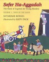 Sefer Ha-Aggadah: The Book of Legends for Young Readers (2): Tales of the Sages - Seymour Rossel, Judy Dick