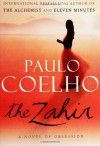 The Zahir: A Novel of Obsession - Paulo Coelho