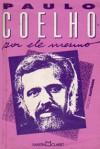 Paulo Coelho Por Ele Mesmo - Paulo Coelho