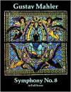 Symphony No. 8 In Full Score (Dover Music Scores) - Gustav Mahler