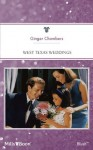Mills & Boon : West Texas Weddings (The West Texans) - Ginger Chambers
