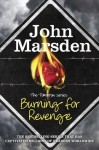 Burning for Revenge (The Tomorrow Series) - John Marsden