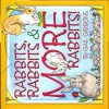 Rabbits, Rabbits & More Rabbits! - Gail Gibbons