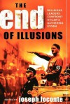 The End of Illusions: Religious Leaders Confront Hitler's Gathering Storm - Joseph Loconte