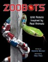 Zoobots: Wild Robots Inspired by Real Animals - Kids Can Press Inc