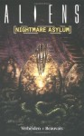 Aliens Volume 2: Nightmare Asylum - Mark Verheiden, Den Beauvais