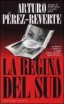 La Regina del Sud - Arturo Pérez-Reverte, Roberta Bovaia