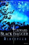 Blutopfer (Black Dagger Brotherhood, #1.2) - J.R. Ward