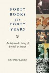 Forty Books for Forty Years: An Informal History of the Boydell Press - Richard Barber