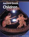 Ancient Greek Children - Richard Tames