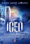 Les Chroniques de Dani « Mega » O'Malley - Tome 1: Iced (SEMI-POCHE IMAG) (French Edition) - Karen Marie Moning, Cécile Desthuilliers