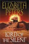 Lord of the Silent (Amelia Peabody, #13) - Elizabeth Peters