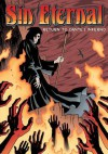 Sin Eternal: Return to Dante's Inferno - Gary Reed, Galen Showman, Jim Calafiore, Guy Davis, Michael Lark, David W. Mack, Mark Ricketts, Vince Locke, Dalibor Talajić, Mark Bloodworth, Wayne Reid, Vatche Mavilian