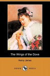 The Wings of the Dove (Dodo Press) - Henry James