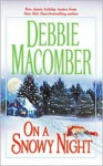 On a Snowy Night - Debbie Macomber