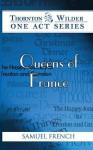 Queens of France - Thornton Wilder