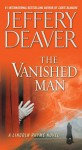 The Vanished Man: A Lincoln Rhyme Novel - Jeffery Deaver