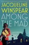 Among the Mad (Maisie Dobbs Mysteries) - Jacqueline Winspear
