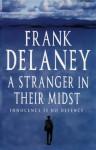 A Stranger In Their Midst - Frank Delaney