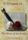 A Glimpse of The Wars of the Roses - Matthew Lewis