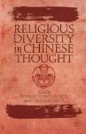 Religious Diversity in Chinese Thought - Perry Schmidt-Leukel, Joachim Gentz