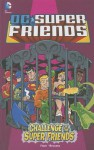 Challenge of the Super Friends - Sholly Fisch, Darío Brizuela