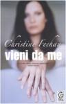 Vieni da me - Christine Feehan