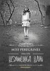 Miss Peregrines hem för besynnerliga barn - Ransom Riggs, Sanne Näsling